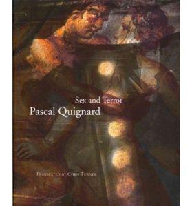Sex and Terror, de Pascal Quignard