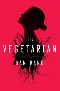 The Vegetarian, de Han Kang